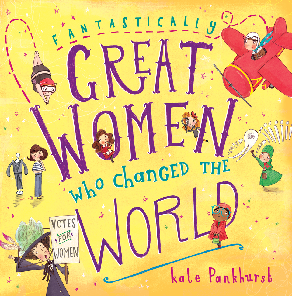 Book Of The Week: 'Fantastically Great Women Who Changed the World'